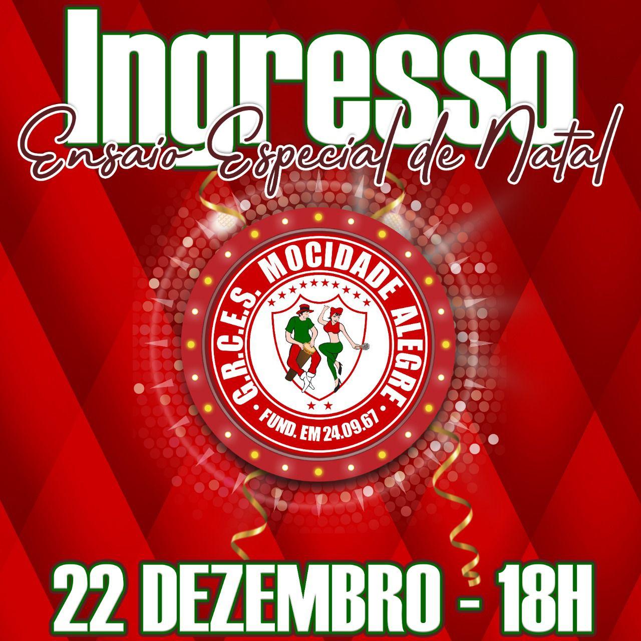 INGRESSOS 22-12-2019 - ENSAIO GERAL  - Mocidade Alegre