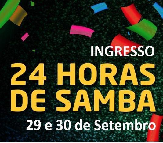 INGRESSOS - 24 HORAS DE SAMBA 2018  - Mocidade Alegre