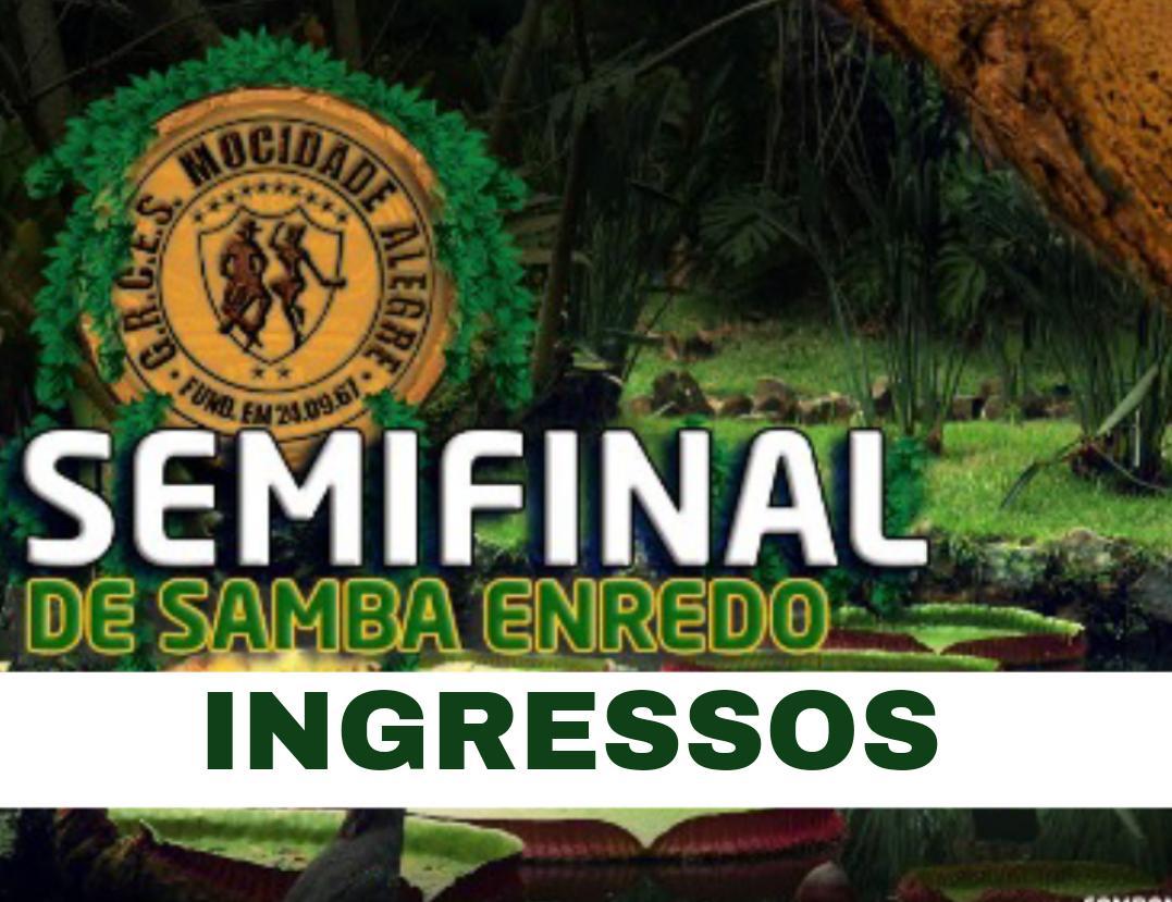 INGRESSOS - 26/08/2018 - Semi Final de Samba Enredo 2019  - Mocidade Alegre