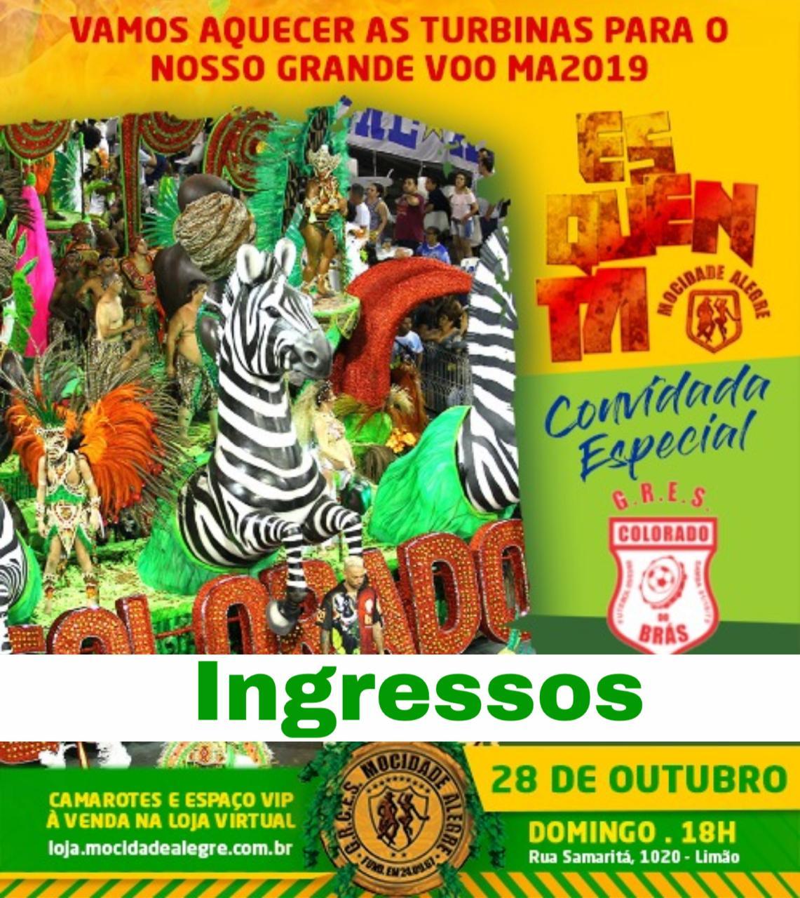 INGRESSOS - 28/10 - ENSAIO ESQUENTA COLORADO DO BRÁS  - Mocidade Alegre