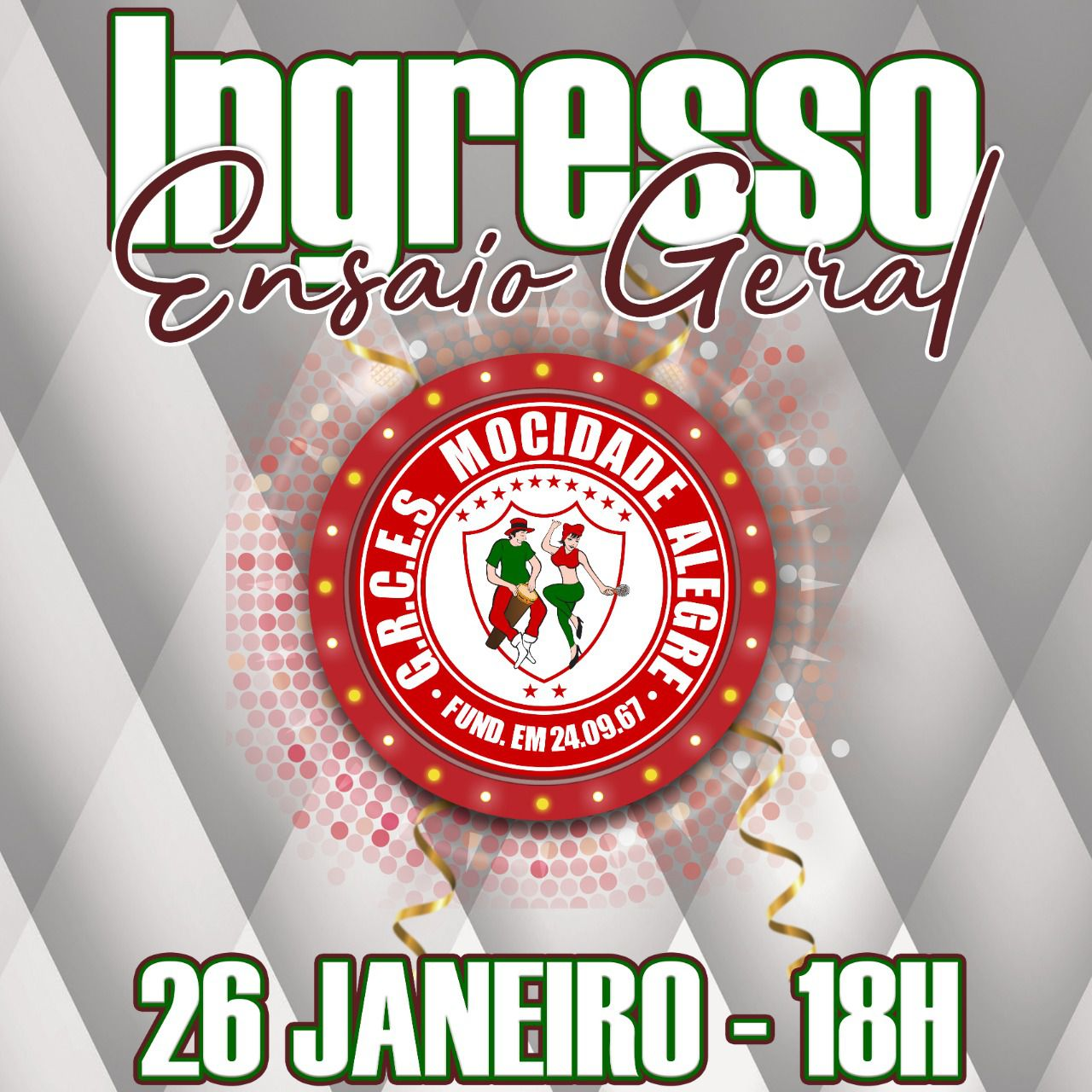 INGRESSO ENSAIO GERAL - 26-01-2020 - CARNAVAL 2020  - Mocidade Alegre