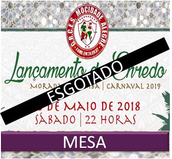 MESAS - LANÇAMENTO DO ENREDO CARNAVAL 2019  - Mocidade Alegre