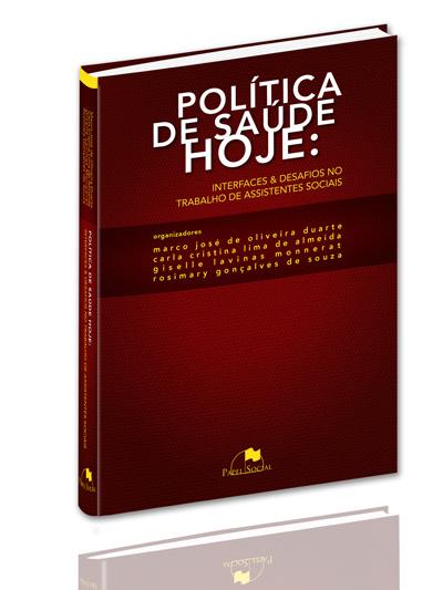 Política de Saúde Hoje  - Editora Papel Social