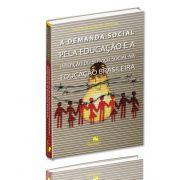 Demanda Social pela Educação e a Inserção do Serviço Social na Educação Brasileira, A