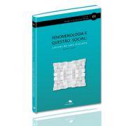 Fenomenologia e Questão Social: Limites de uma Filosofia
