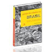 Gestão de Cidades no Brasil: Estratégias e Orientações do Banco Interamericano de Desenvolvimento