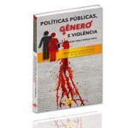 Políticas Públicas, Gênero e Violência: Contribuições para o Serviço Social