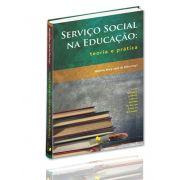 Serviço Social na Educação: Teoria e Prática