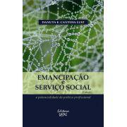 Emancipação e Serviço Social: a potencialidade da prática profissional