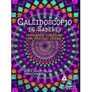 Caleidoscópio de saberes reflexões coletivas em serviço social