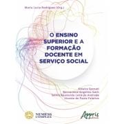 Ensino superior e a formação docente em serviço social