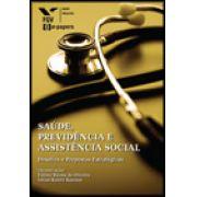 Saúde previdencia e assistencia social