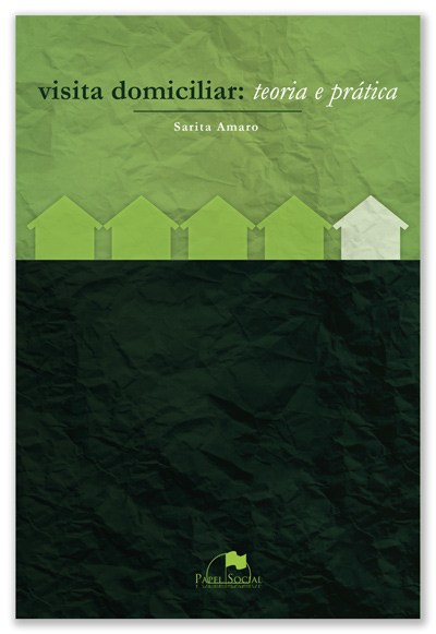 Visita Domiciliar: Teoria e Prática  - Editora Papel Social