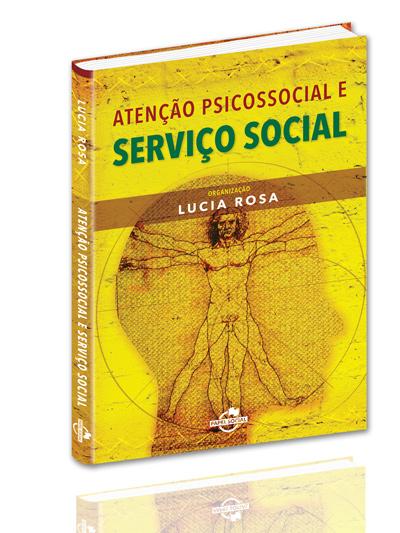 Atenção psicossocial e Serviço Social  - Editora Papel Social