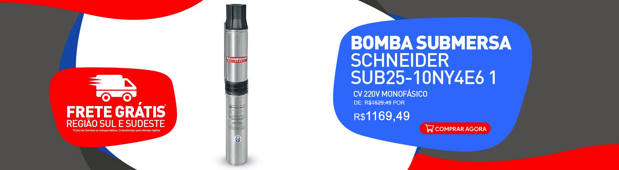 BOMBA SUBMERSA SCHNEIDER SUB25-10NY4E6 1 CV 220V MONOFÁSICO