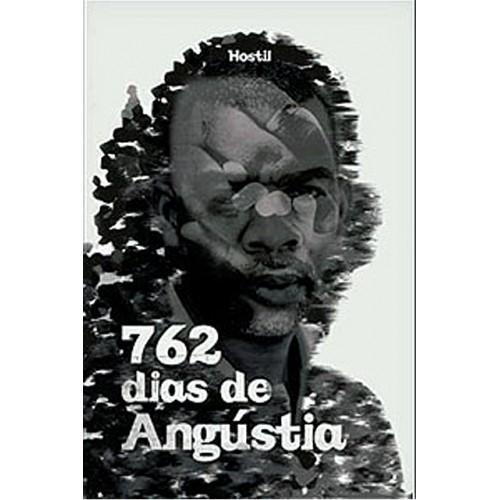 762 Dias De Angústia