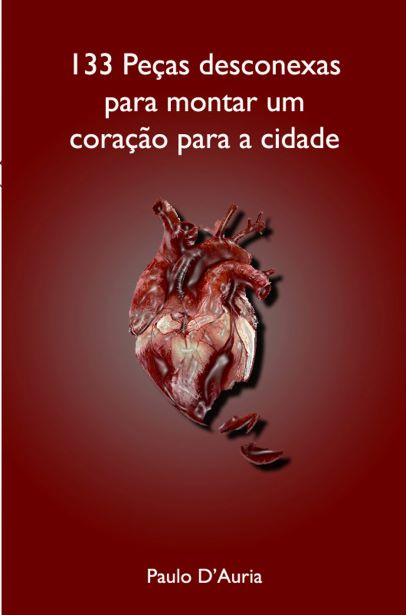 133 peças desconexas para montar um coração para a cidade  - LiteraRUA