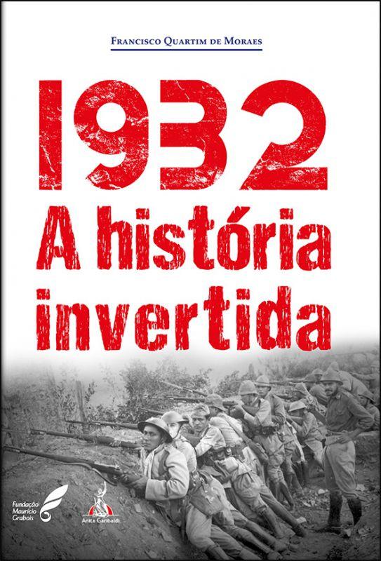 1932 - A História Invertida  - LiteraRUA