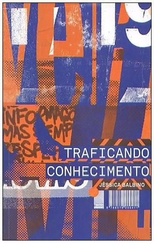 Traficando Conhecimento  - LiteraRUA
