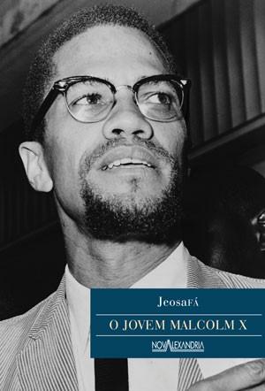 O Jovem Malcolm X  - LiteraRUA