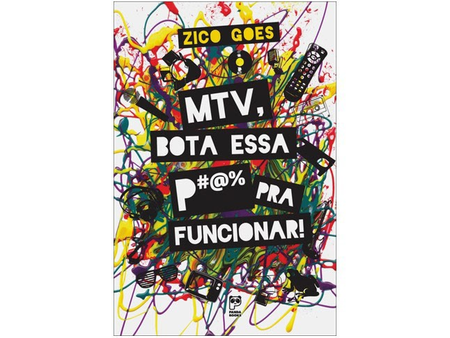 MTV, Bota Essa P#@% Pra Funcionar!  - LiteraRUA