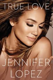 True Love Jennifer Lopez  - LiteraRUA