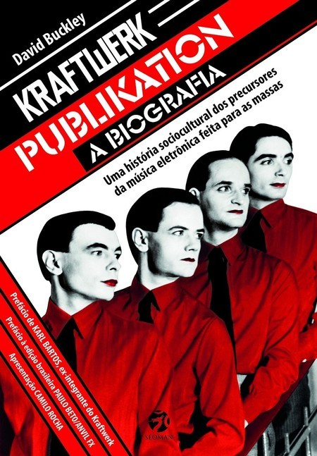 Kraftwerk Publikation - A Biografia  - LiteraRUA