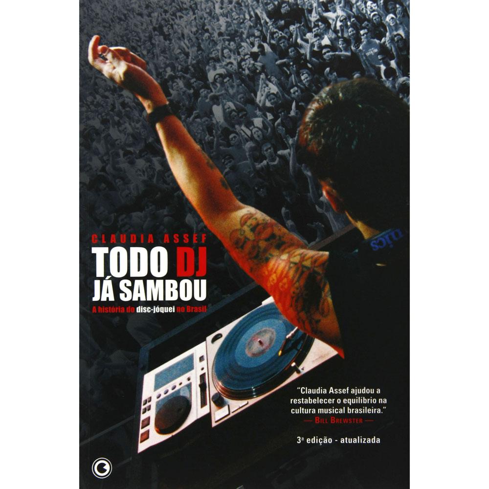 Todo DJ Já Sambou   - LiteraRUA