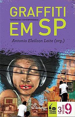 Graffiti em SP: tendências contemporâneas  - LiteraRUA