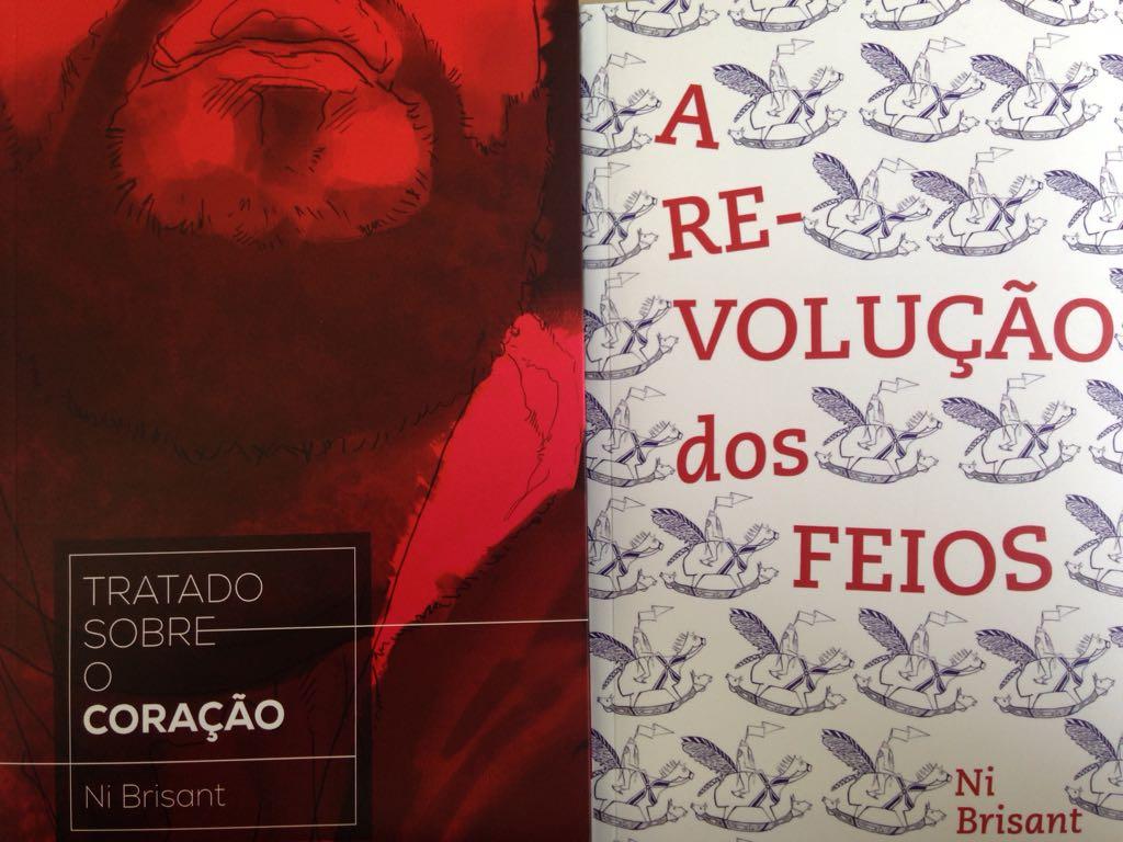 Kit com 2 livros do autor  Ni Brisant: Tratado Sobre o Coração ; A Revolução dos Feios.