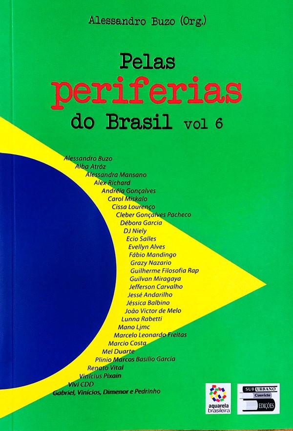 Pelas Periferias do Brasil - Vol.6