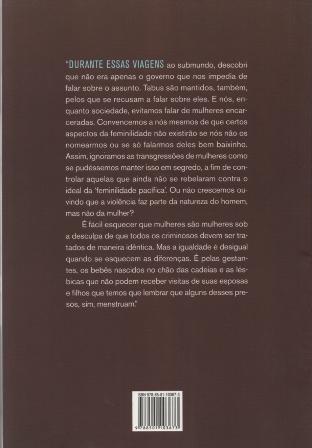 Presos que Menstruam - A Brutal Vida das mulheres Tratadas como Homens nas Prisões Brasileiras  - LiteraRUA