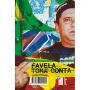 Favela Toma Conta