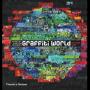 O Mundo do Graffiti. Arte Urbana dos Cinco Continentes