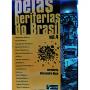 Pelas Periferias do Brasil Vl. 4