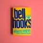 Olhares Negros Raça e Representação - bell hooks
