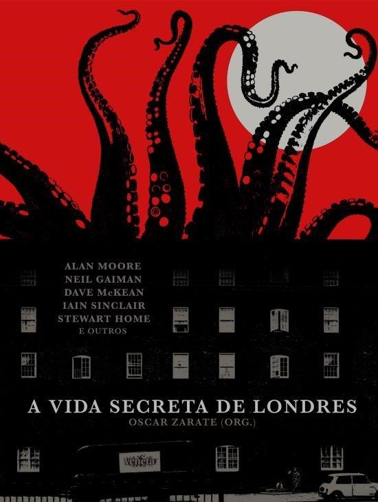 A Vida Secreta de Londres  - LiteraRUA