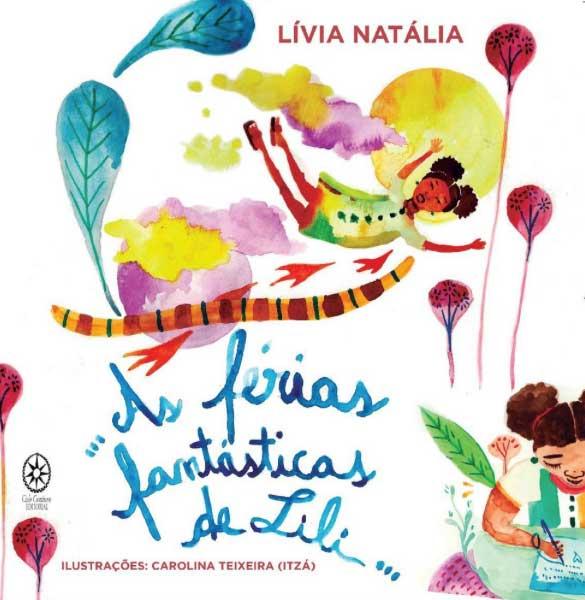 As Férias Fantásticas de Lili  - LiteraRUA