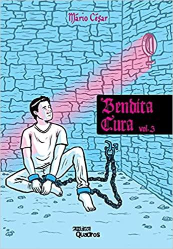 Bendita Cura - Volume 3 - Mário César