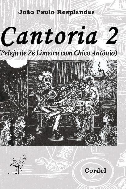 Cantoria 2 Peleja Zé Limeira e Chico Antonio