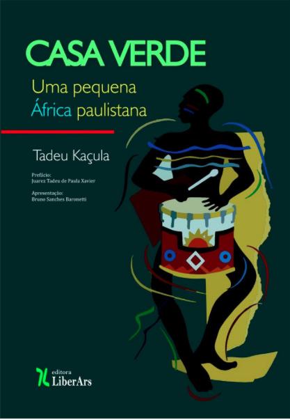 Casa Verde: uma pequena África paulistana