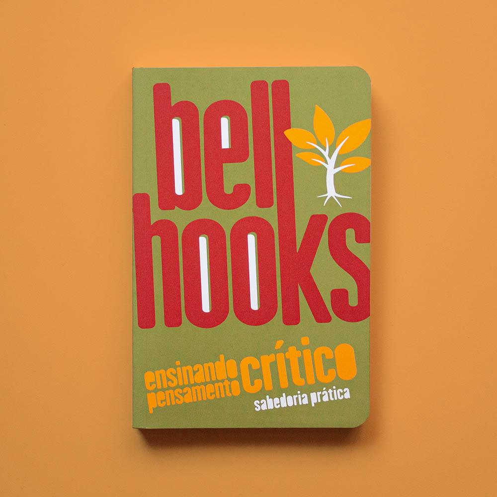 Ensinando Pensamento Crítico - bell hooks