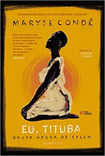 Eu, Tituba - Bruxa Negra de Salem - Marise Condé  - LiteraRUA