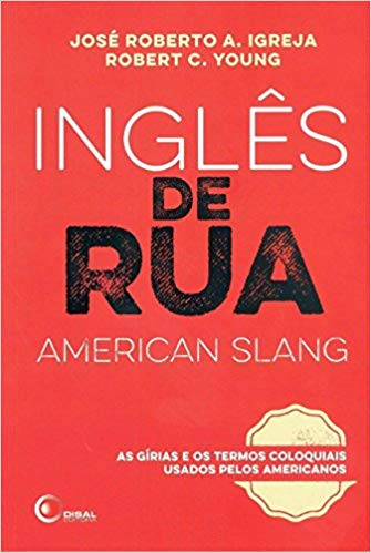 Inglês de Rua (American Slang)