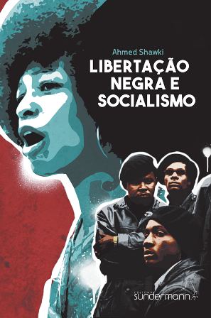 Libertação Negra e Socialismo - Ahmed Shawki