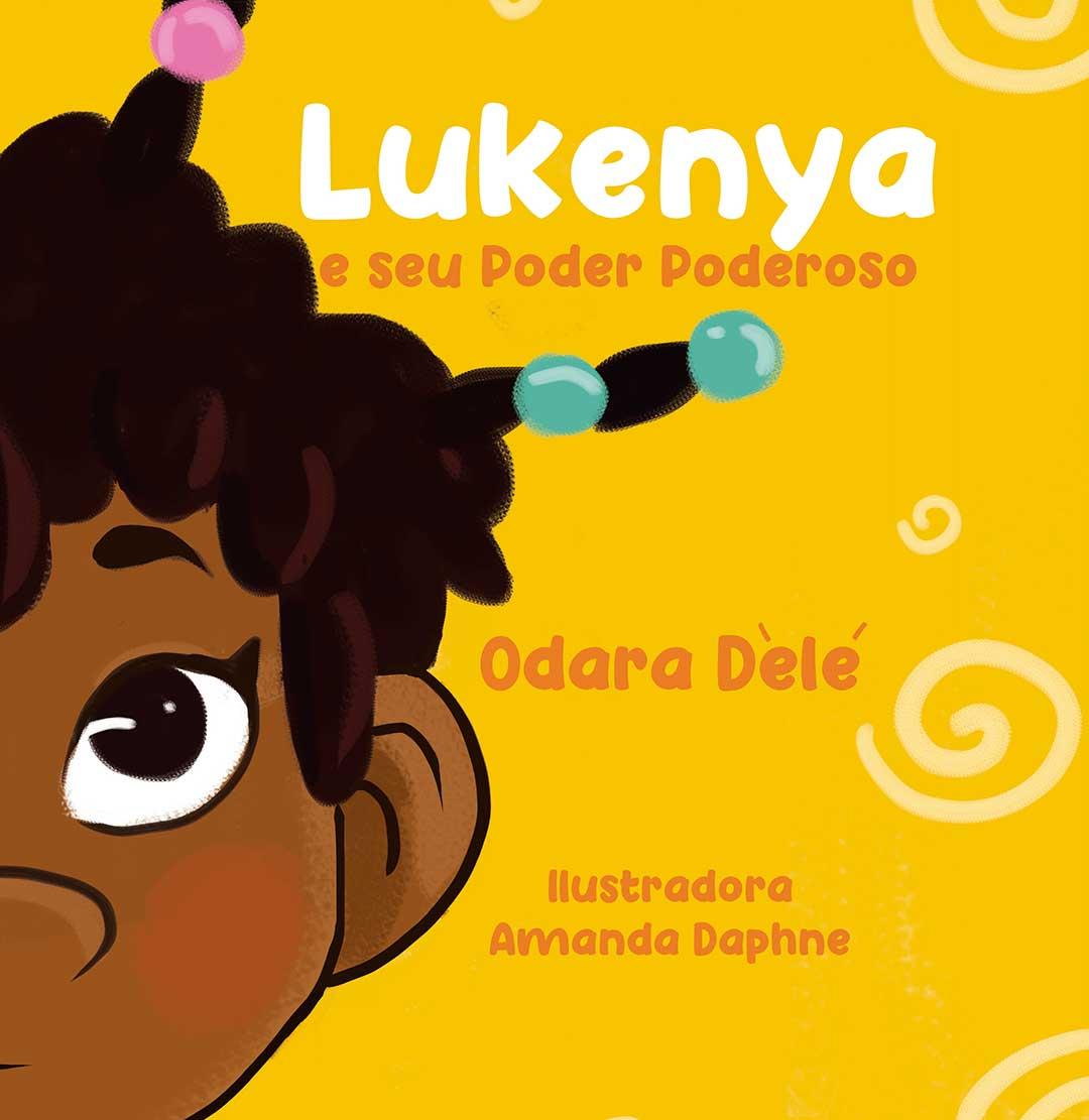 Lukenya e seu Poder Poderoso  - LiteraRUA