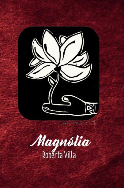 Magnólia  - LiteraRUA