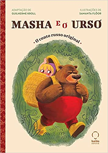 Masha e o Urso - O Conto Russo Original