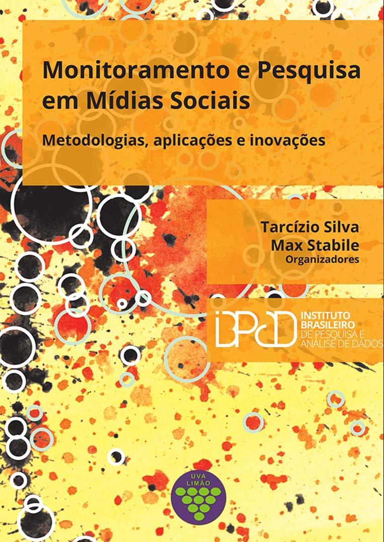 Monitoramento e Pesquisa em Mídias Sociais: Metodologias, Aplicações e Inovações  - LiteraRUA
