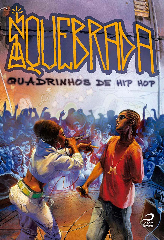 Na Quebrada - Quadrinho de Hip-Hop